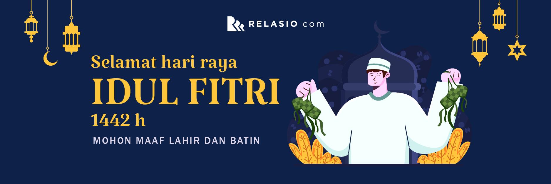 Relasio.com mengucapkan Selamat Idul Fitri 1 Syawal 1442 H
